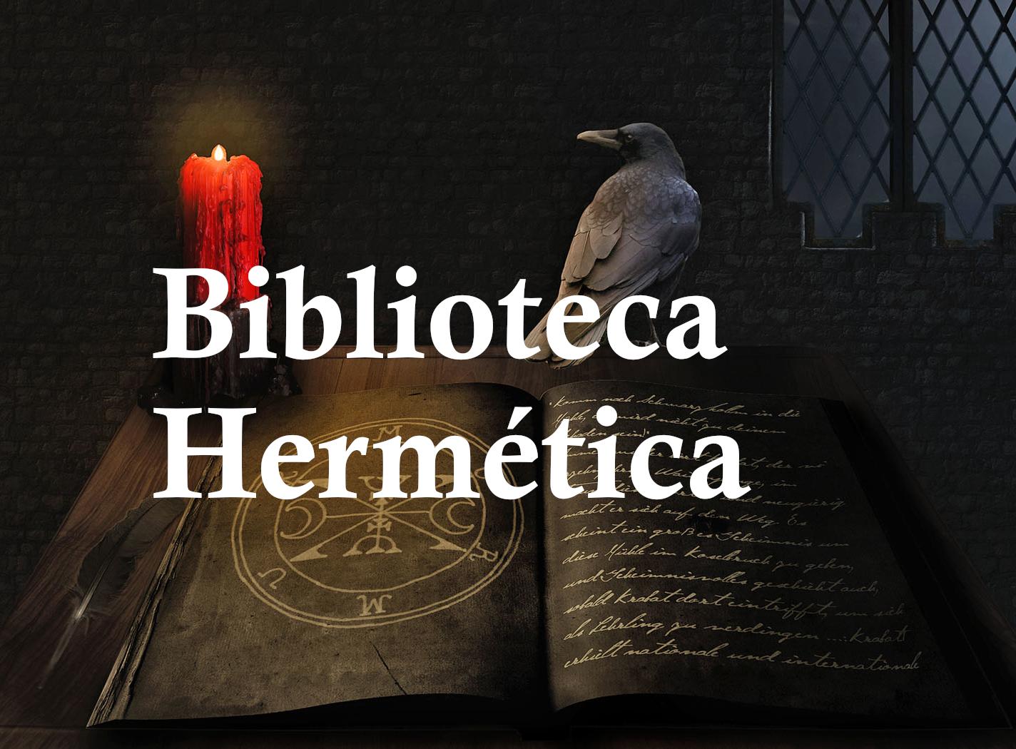 Bem vindo ao Projeto Biblioteca Hermética!