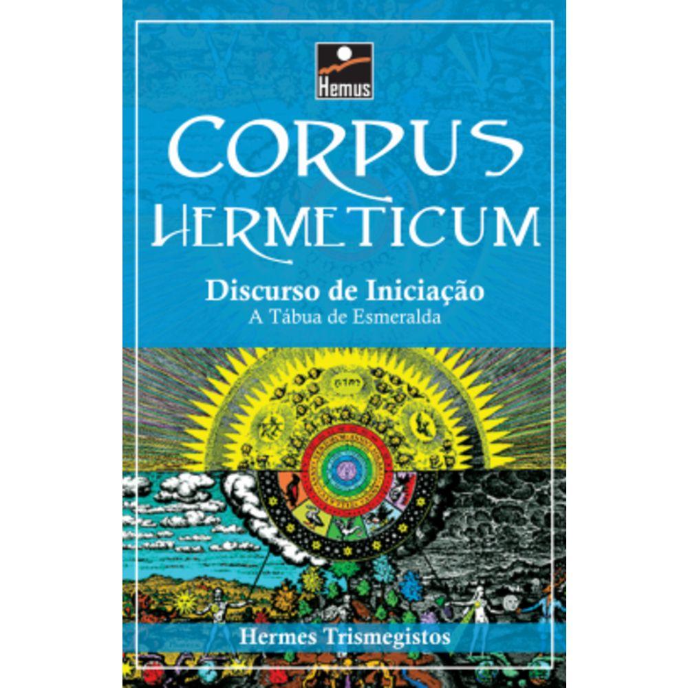 Corpus Hermeticum – Discurso de Iniciação
