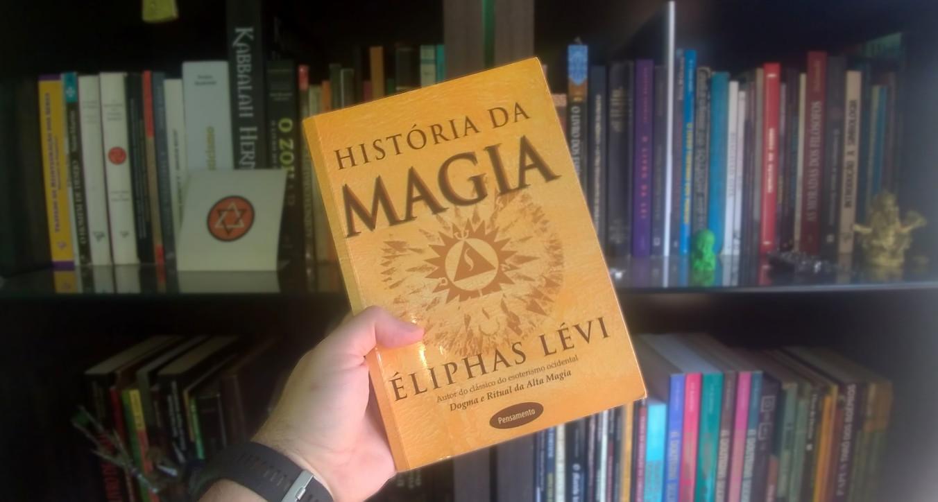 A História da Magia