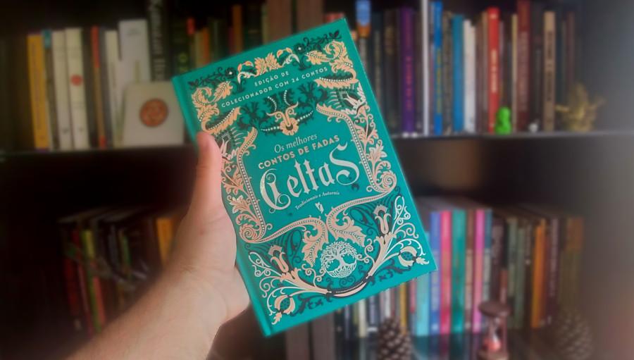 Os Melhores Contos de Fadas Celtas – Tradicionais e Autorais