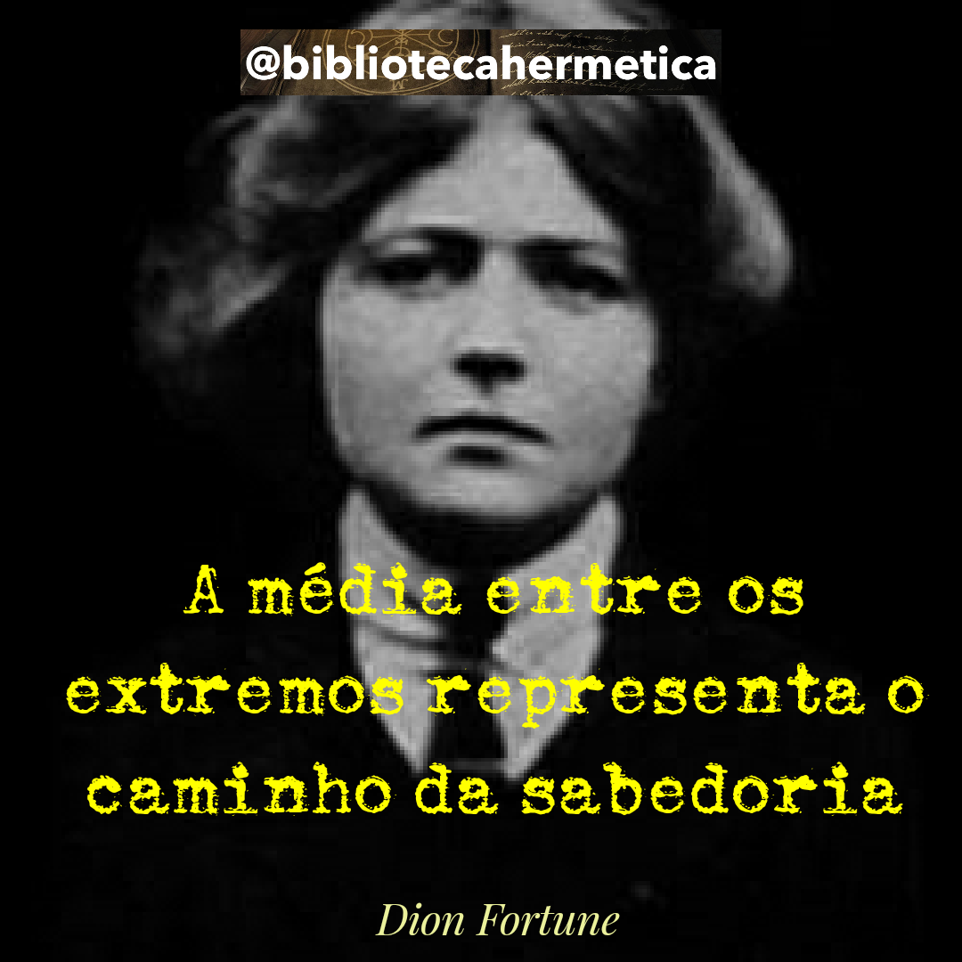 Dion Fortune – Frases