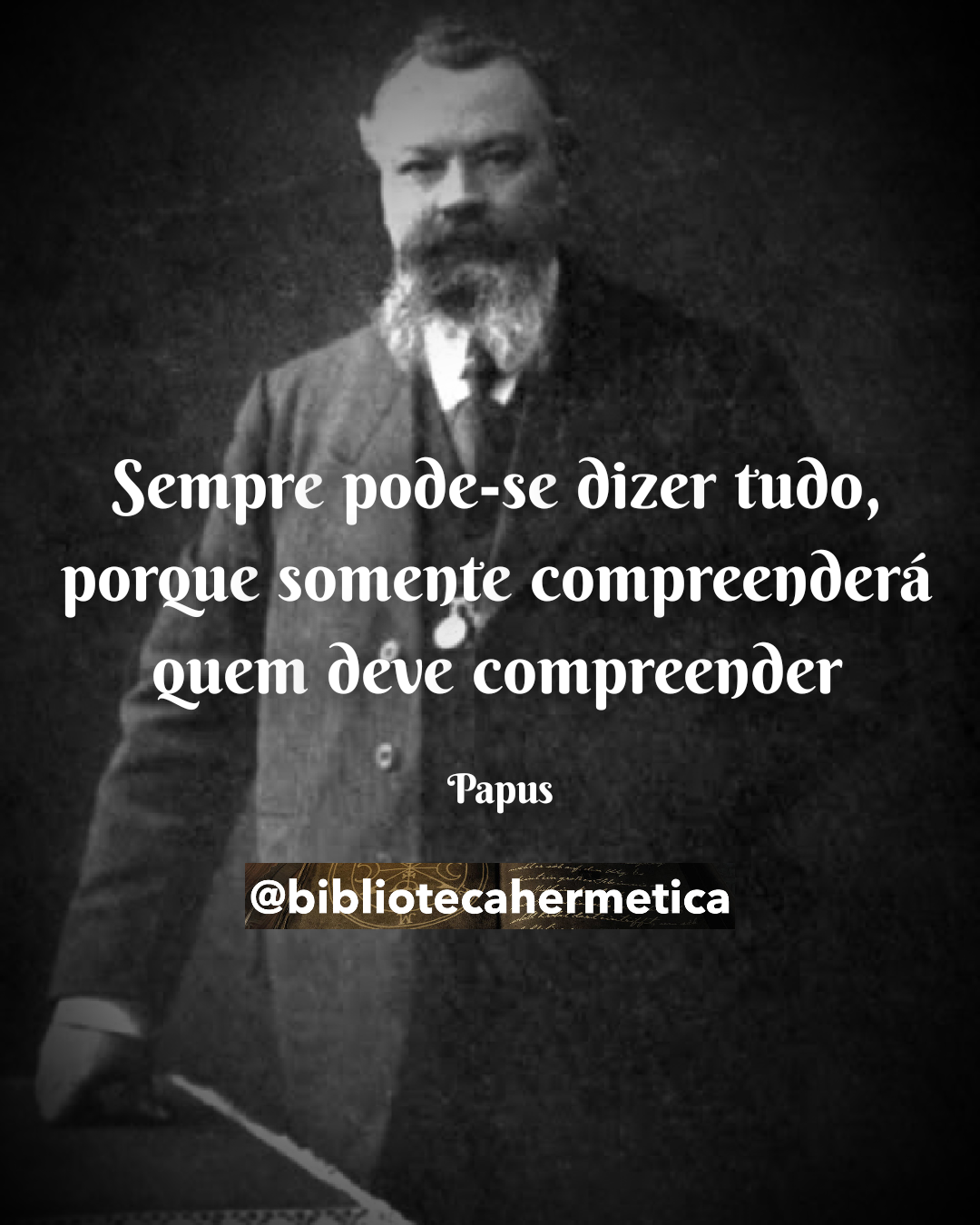 Papus – Frases