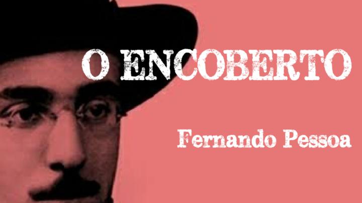 O Encoberto – Fernando Pessoa