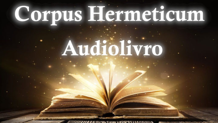 Corpus Hermeticum – Audiolivro