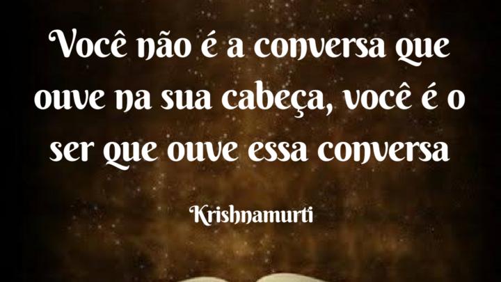Krishnamurti – Frases